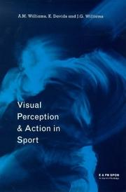 Cover of: Visual perception and action in sport | Williams, A. M.