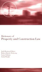 Cover of: Dictionary of Property and Construction Law
