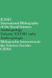 Cover of: International Bibliography of the Social Sciences: Anthropology 1982 (Ibss: Anthropology (International Bibliography of Social Sciences)) | International C