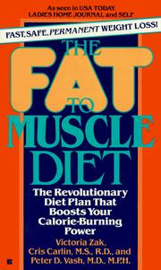 Cover of: The Fat to Muscle Diet | Victoria Zak, Cris Carlin, Peter Vash