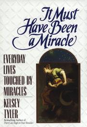 Cover of: It must have been a miracle