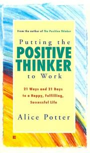 Cover of: Putting the positive thinker to work