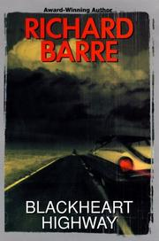 Cover of: Blackheart Highway | Richard Barre