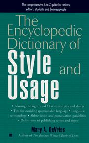 Cover of: The encyclopedic dictionary of style and usage | Mary Ann De Vries