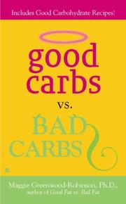 Cover of: Good Carbs Vs. Bad Carbs