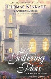 Cover of: A Gathering Place (Cape Light Series #3) | Thomas Kinkade