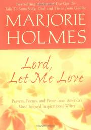 Cover of: Lord, Let Me Love
