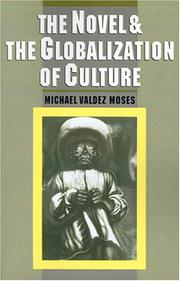 Cover of: The novel and the globalization of culture