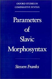 Cover of: Parameters of Slavic morphosyntax