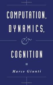 Cover of: Computation, dynamics, and cognition | Marco Giunti