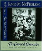 Cover of: For cause and comrades