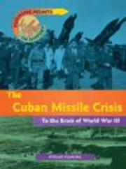 Cover of: Cuban Missile Crisis (Turning Points in History)