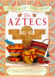 Cover of: Aztecs (Art from the Past)