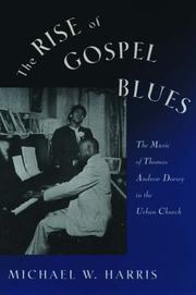 Cover of: The Rise of Gospel Blues | Michael W. Harris