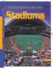 Cover of: Stadiums (Building Amazing Structures)
