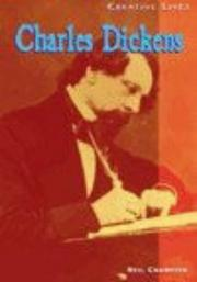 Cover of: Charles Dickens (Creative Lives)