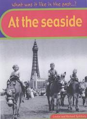Cover of: At the Seaside (What Was It Like in the Past?)