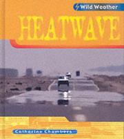 Cover of: Heatwave (Wild Weather)