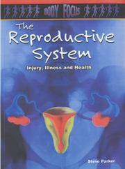 Cover of: The Reproductive System (Body Focus)