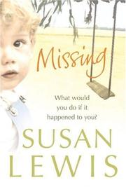 Cover of: Missing | Susan Lewis