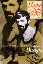 Cover of: Flame into Being: The Life and Work of D.H. Lawrence