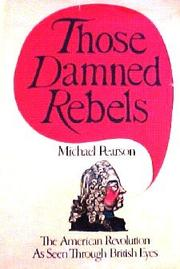 Cover of: Those damned rebels: Britain