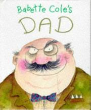 Cover of: Babette Cole's Dad