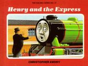 Cover of: Henry and the Express | Christopher Awdry