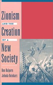 Cover of: Zionism and the creation of a new society