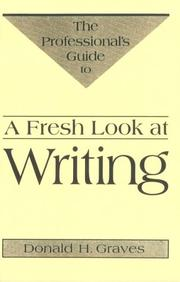 Cover of: A Fresh Look at Writing | Donald H. Graves