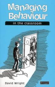 Cover of: Managing Behaviour in the Classroom