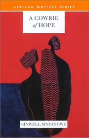 Cover of: A cowrie of hope by Binwell Sinyangwe