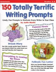 Cover of: 150 Totally Terrific Writing Prompts (Grades 2-4)