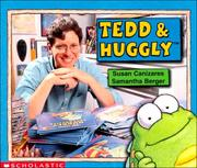 Cover of: Tedd & Huggly | Susan Canizares