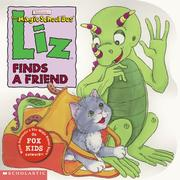 Cover of: Liz Finds a Friend (The Magic School Bus)