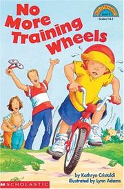 Cover of: No more training wheels | Kathryn Cristaldi