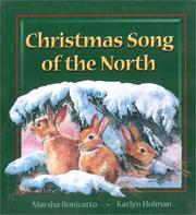 Cover of: Christmas Song of the North by Marsha Bonicatto