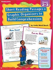 Cover of: Short Reading Passages & Graphic Organizers to Build Comprehension Grades 2 - 3 | Linda Ward Beech