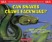Cover of: Can Snakes Crawl Backwards? Scholastic Q & A | Melvin Berger