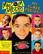 Cover of: Malcolm in the Middle: My Class Project (Malcolm in the Middle)