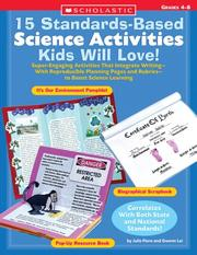Cover of: 15 Standards-Based Science Activities Kids Will Love! | Julie Fiore, Gwenn Lei