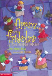 Cover of: Mice And Beans (arroz Con Frijoles Y Unos Amables Ratones)