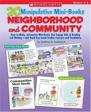 Cover of: Neighborhood And Community (20 Manipulative Mini-Books) | Kathleen Hollenbeck