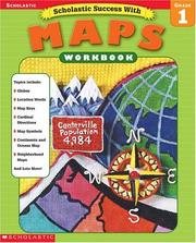 Cover of: Scholastic Success With Maps Workbook Grade 1 (Grades 1) by Linda Ward Beech