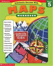 Cover of: Scholastic Success With Maps Workbook Grade 5 (Grades 5) | Linda Ward Beech