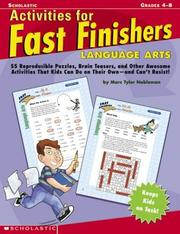 Cover of: Activities For Fast Finishers: Language Arts: 55 Reproducible Puzzles, Brain Teasers, and Other Awesome Activities That Kids Can Do On Their Own - and Can't Resist