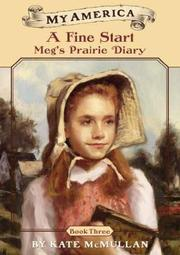 Cover of: Fine Start: Meg's Prairie Diary Book 3 (My America, Meg's Diary)