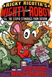 Cover of: Ricky Ricotta's Mighty Robot vs. the Stupid Stinkbugs from Saturn