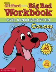 Cover of: Colors (Clifford's Big Red Workbook)