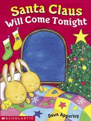 Cover of: Santa Claus will come tonight